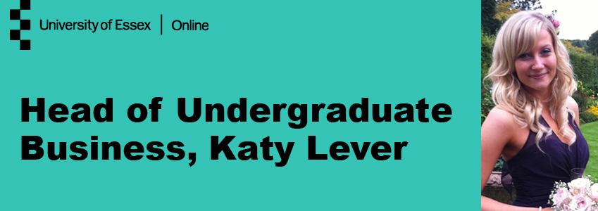Head of Undergraduate Business, Katy Lever